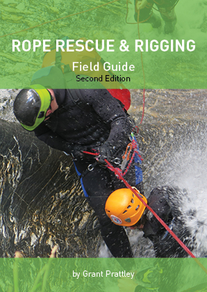 Rope Rescue And Field Guide Second Edition 2016